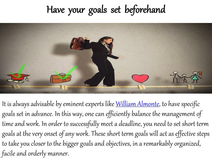 Have  your  goals  set  beforehand