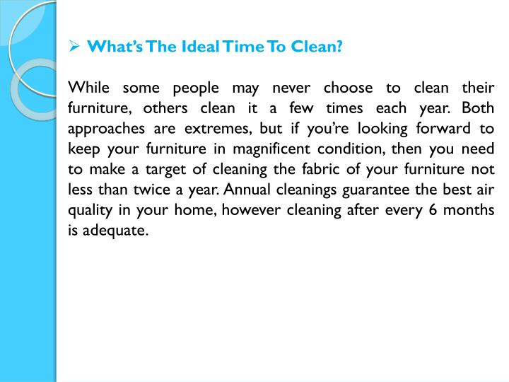 What's The Ideal Time To Clean?