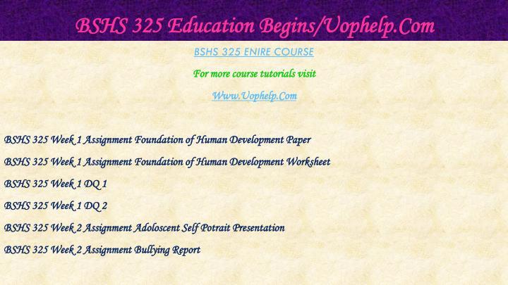 Bshs 325 education begins uophelp com1