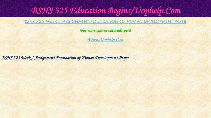 Bshs 325 education begins uophelp com2