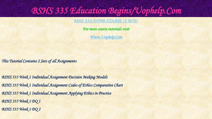 Bshs 335 education begins uophelp com1