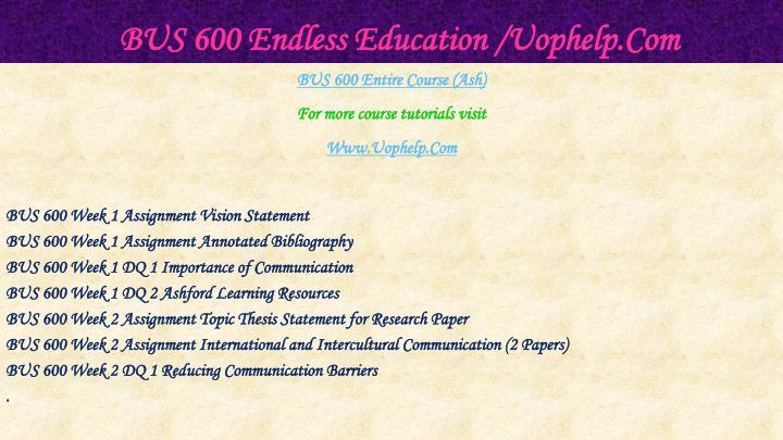Bus 600 endless education uophelp com1