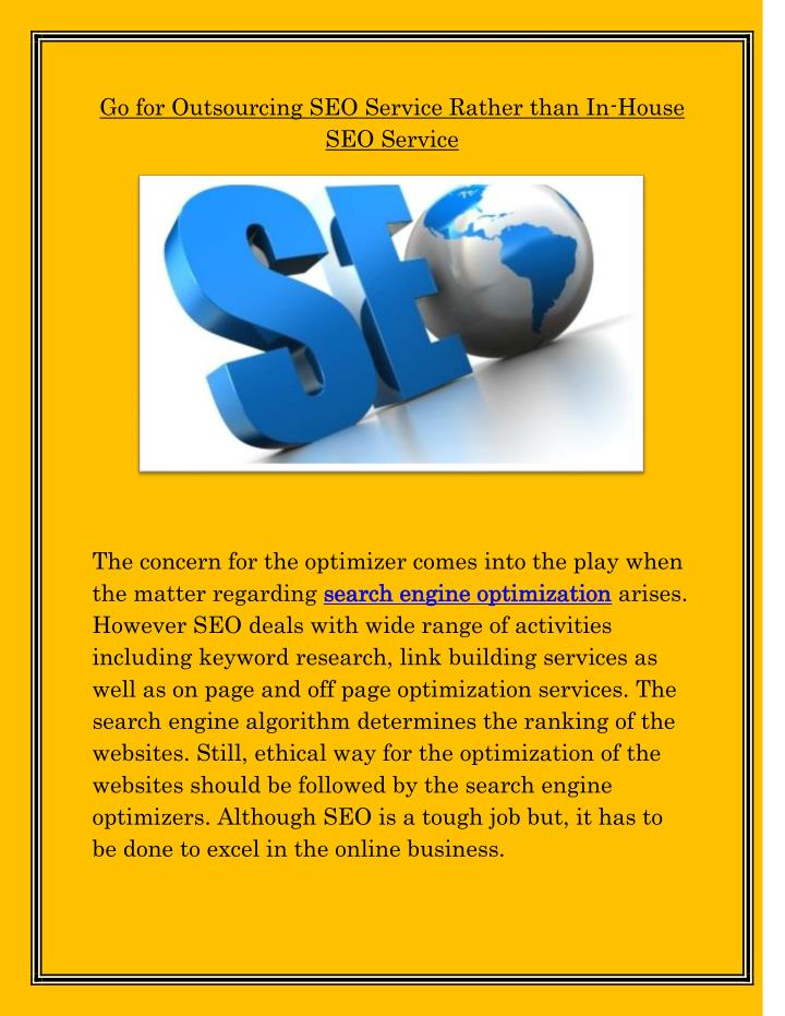 Go for Outsourcing SEO Service Rather than In-House