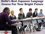 delhi s best japanese language course for your bright future
