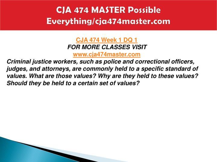 Cja 474 master possible everything cja474master com2