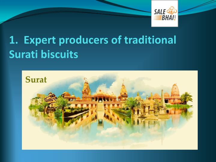 1 expert producers of traditional surati biscuits