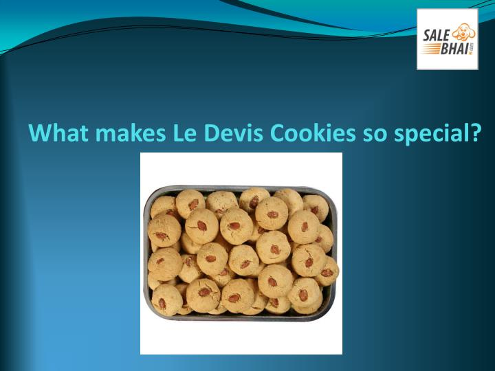 What makes le devis cookies so special