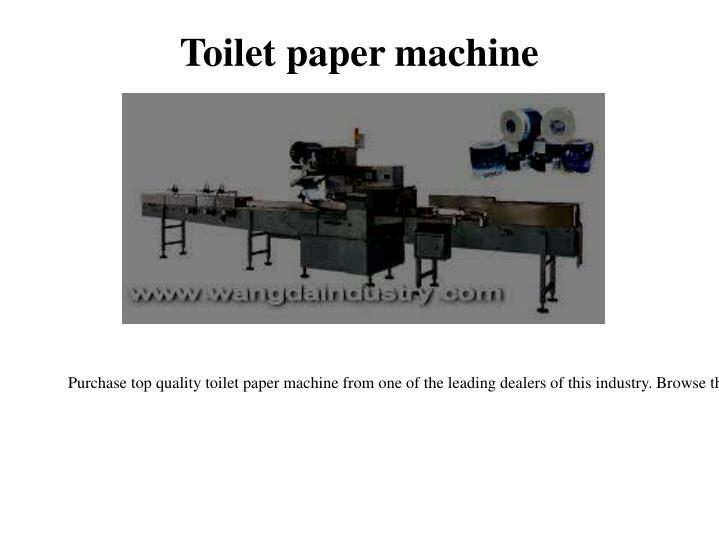 Toilet paper machine