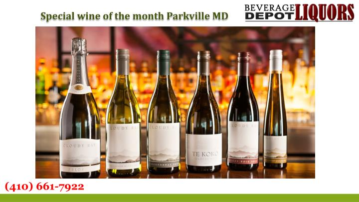 Special wine of the month Parkville MD