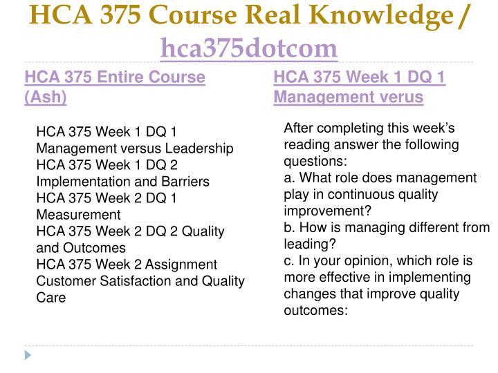 Hca 375 course real knowledge hca375dotcom1