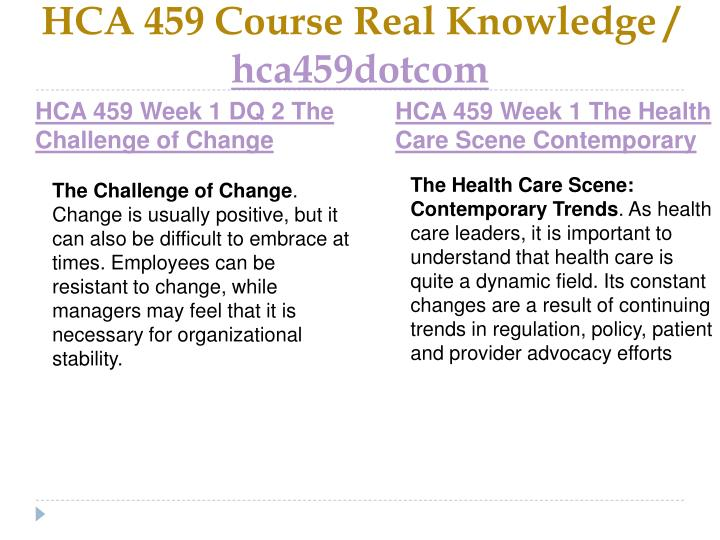 HCA 459 Course Real Knowledge /