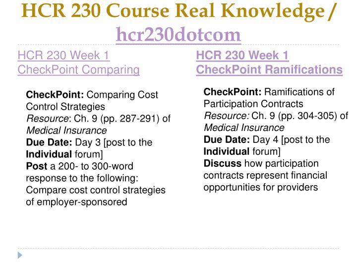 Hcr 230 course real knowledge hcr230dotcom2