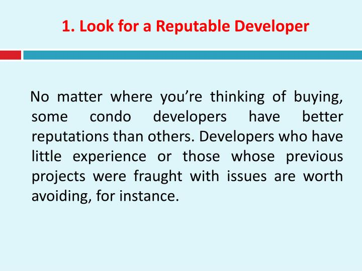1. Look for a Reputable Developer