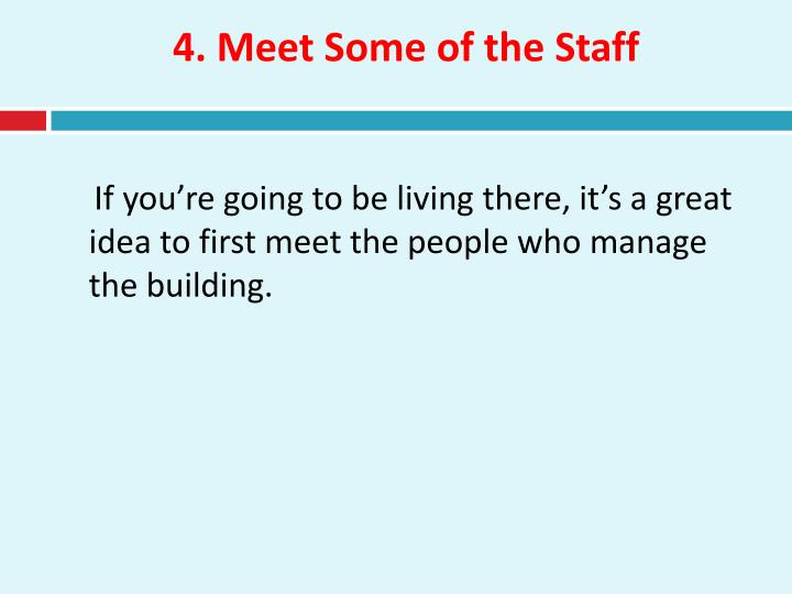 4. Meet Some of the Staff