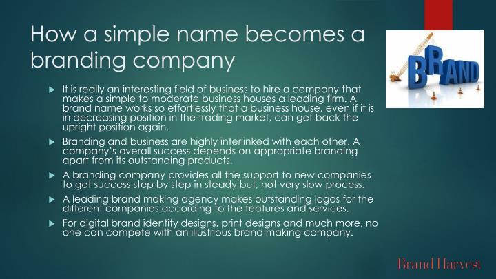 How a simple name becomes a branding company