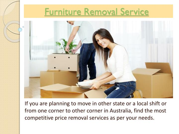 Furniture Removal Services : Ppt melbourne movers n packers best in