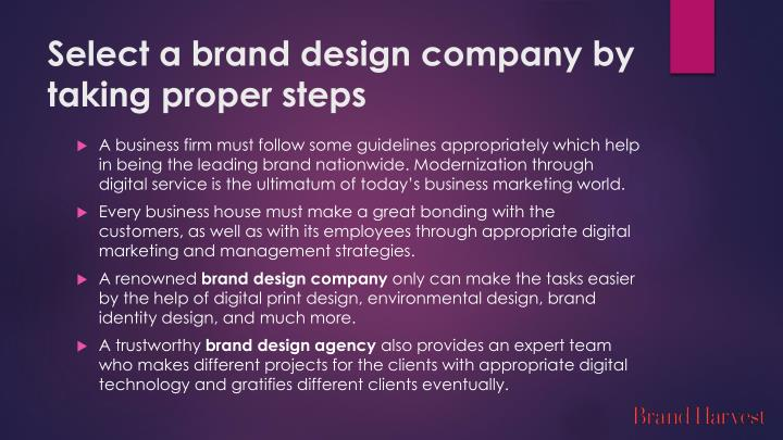 Select a brand design company by taking proper steps