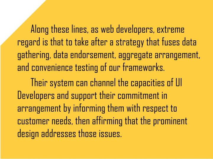 Along these lines, as web developers, extreme