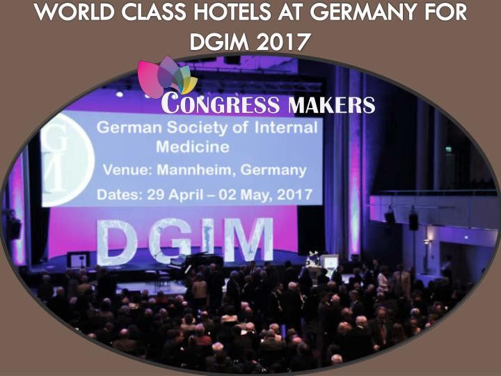 World class hotels at germany for dgim 2017