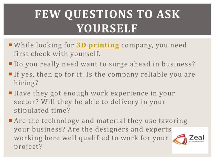 Few questions to ask yourself