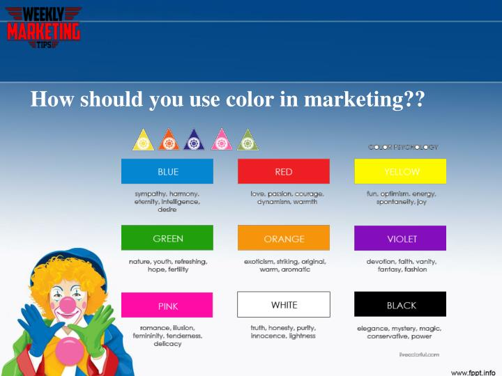 How should you use color in marketing??