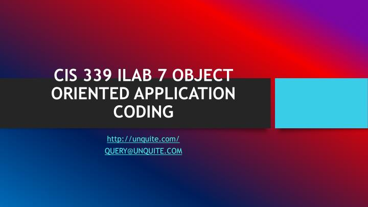 cis 339 ilab 7 object oriented application coding n.
