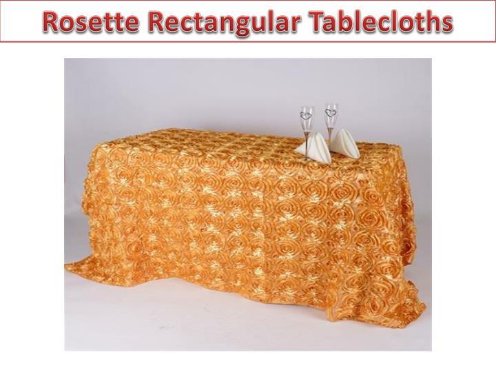 Rosette Rectangular Tablecloths