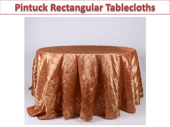 Pintuck Rectangular Tablecloths