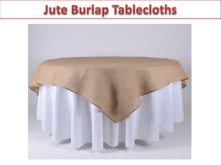 Jute Burlap Tablecloths