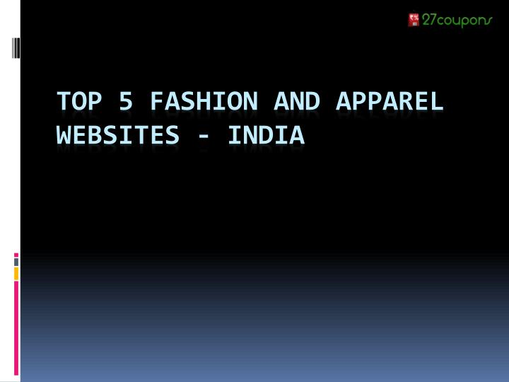 top 5 fashion and apparel websites india