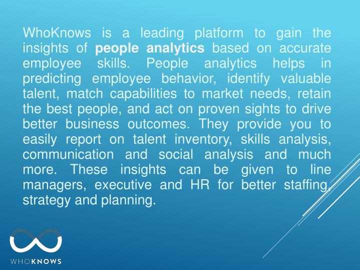 WhoKnows is a leading platform to gain the insights of