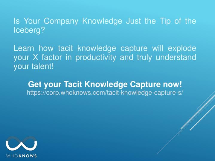 Is Your Company Knowledge Just the Tip of the Iceberg?