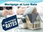mortgage at low rate