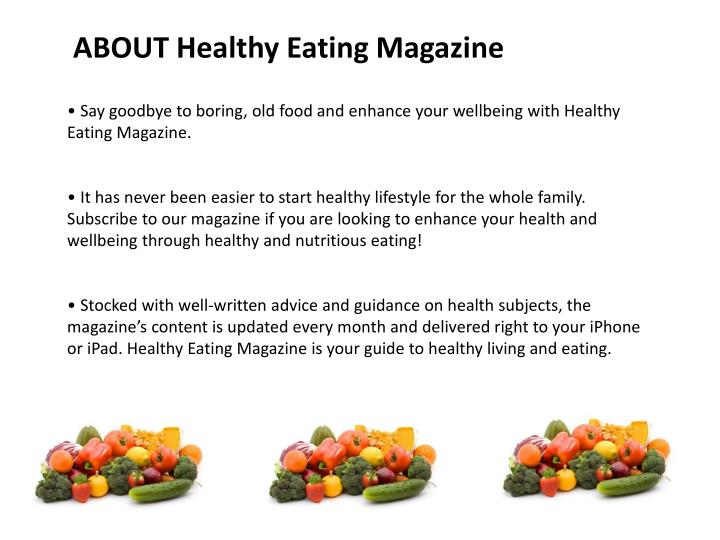 ABOUT Healthy Eating Magazine