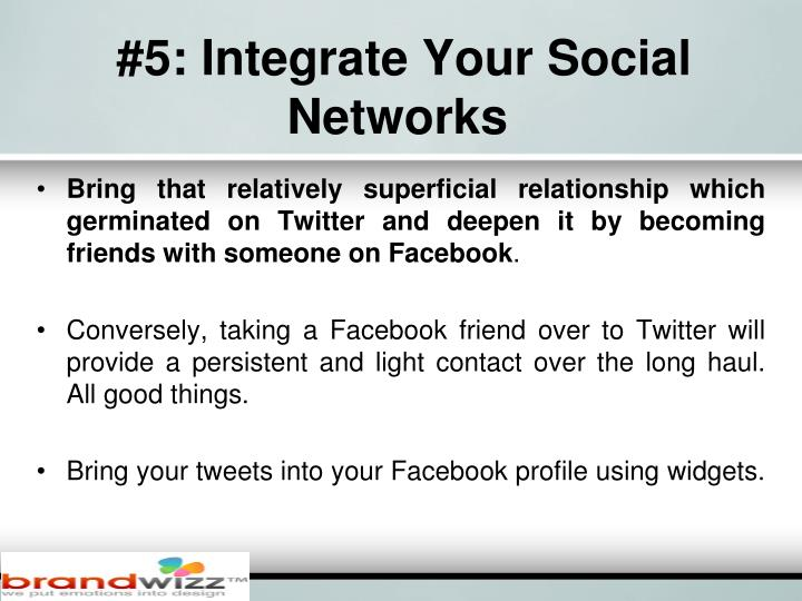 #5: Integrate Your Social Networks