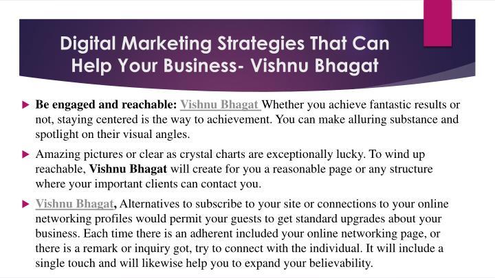 Digital Marketing Strategies That Can Help Your Business- Vishnu Bhagat