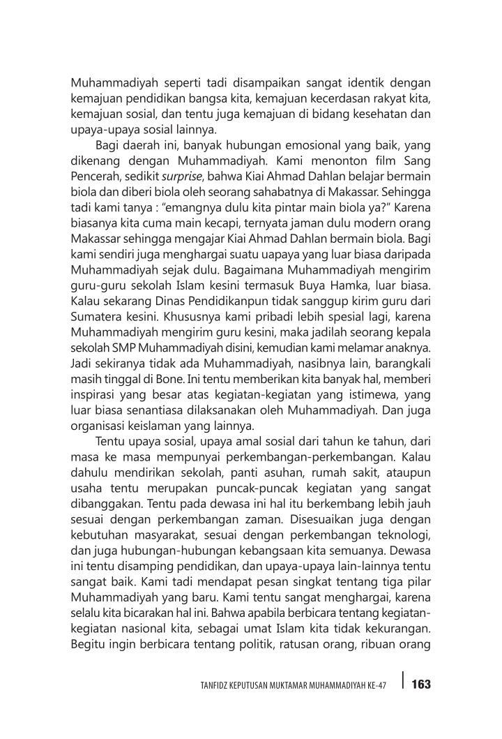 Muhammadiyah seperti tadi disampaikan sangat identik dengan