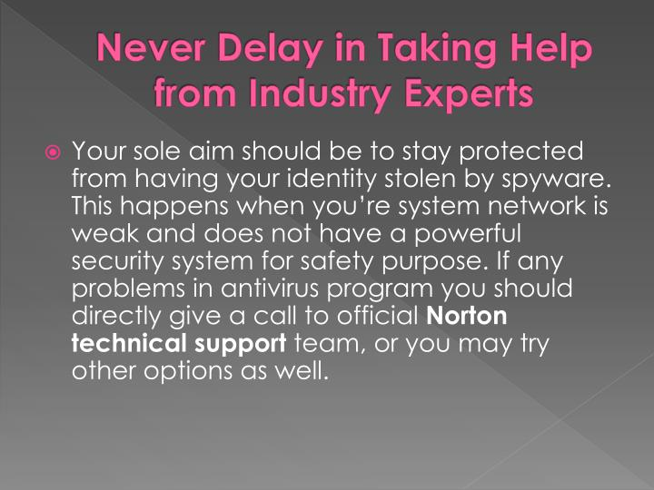 Never Delay in Taking Help from Industry