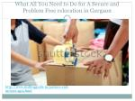 what all you need to do for a secure and problem free relocation in gurgaon