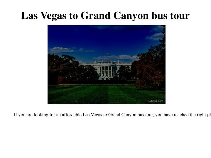 Las vegas to grand canyon bus tou r