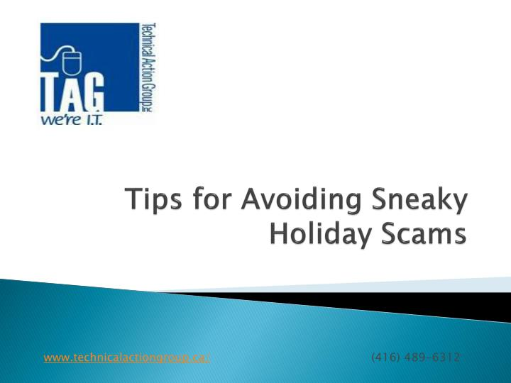 tips for avoiding sneaky holiday scams n.