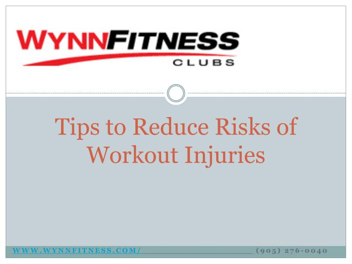 tips to reduce risks of workout injuries n.