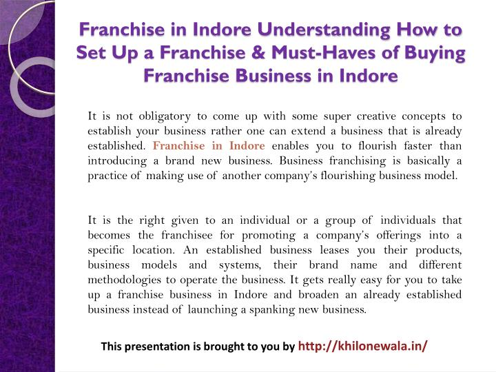 Franchise in Indore Understanding How to Set Up a Franchise & Must-Haves of Buying Franchise Busines...