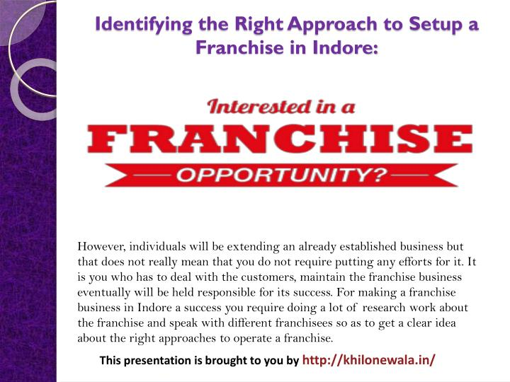 Identifying the Right Approach to Setup a Franchise in Indore: