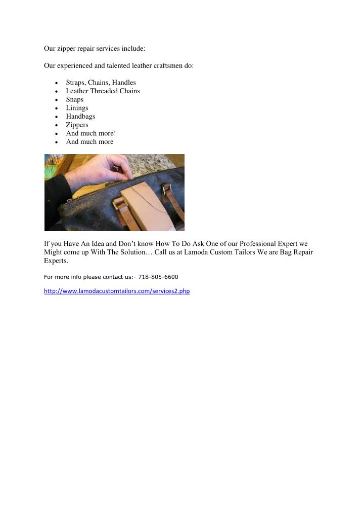 Our zipper repair services include: