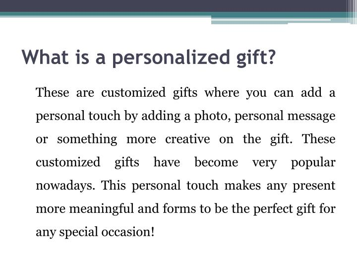 What is a personalized gift