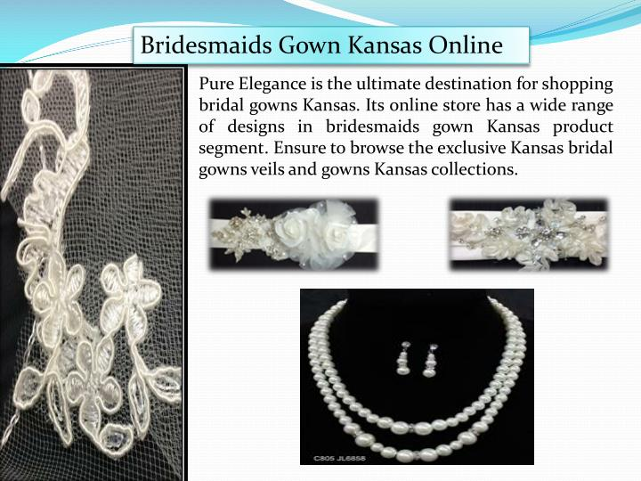 Bridesmaids Gown Kansas Online