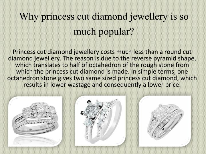 Why princess cut diamond jewellery is so much popular