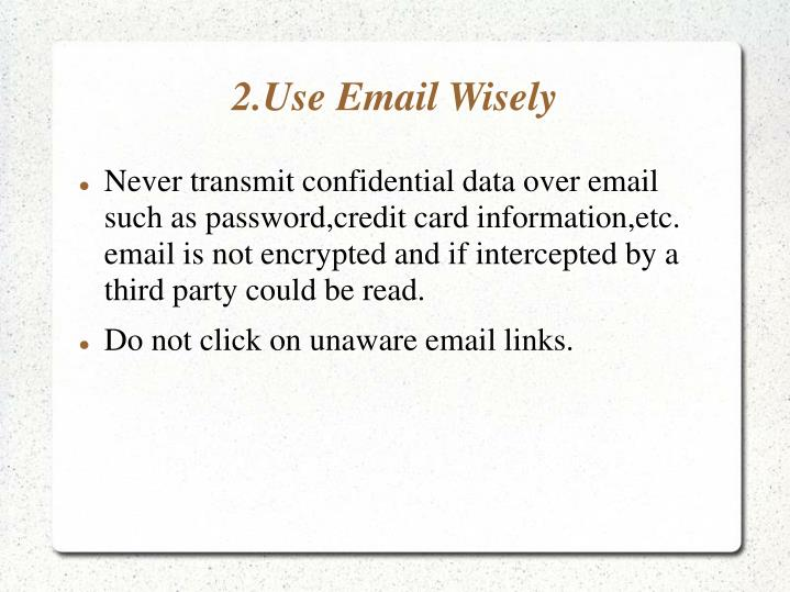 2.Use Email Wisely