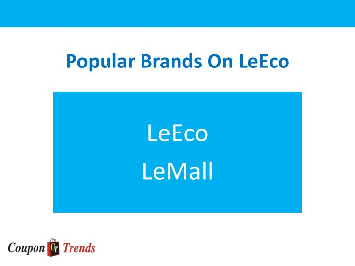 Popular brands on leeco